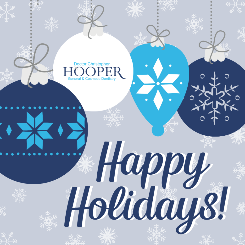 Happy Holidays from Hooper General & Cosmetic Dentistry